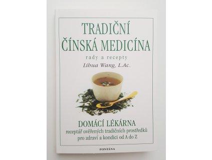 Kniha Tradiční čísnká medicína - domácí lékárna