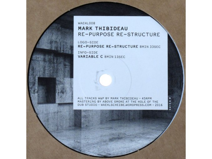 Mark Thibideau – Re-Purpose Re-Structure