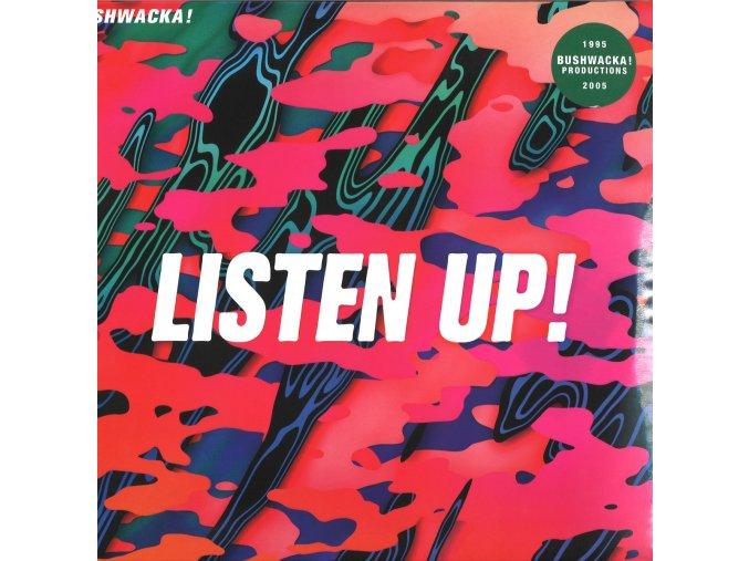 Bushwacka! Listen Up! (1995 2005) 2x12