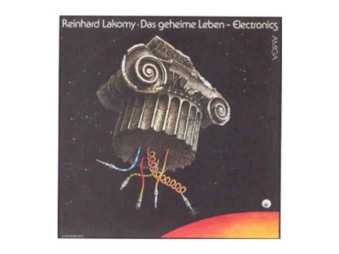 Reinhard Lakomy – Das Geheime Leben