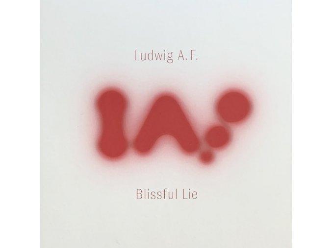 Ludwig A.F. – Blissful Lie