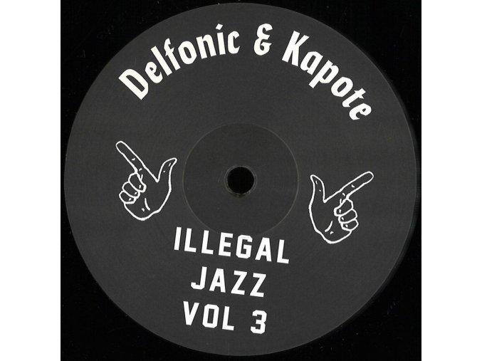 Delfonic & Kapote – Illegal Jazz Vol 3