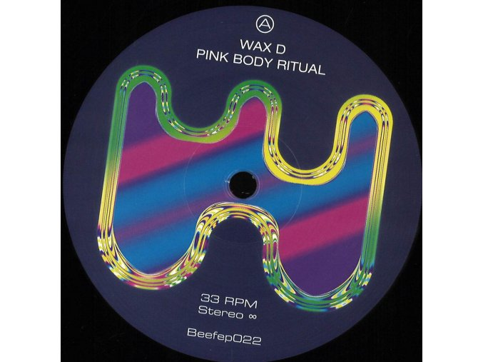 Wax D - Pink Body Ritual [Beef Records]