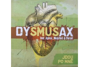 Dysmusax Feat. Apoka, Moja Reč & Parcel – Jdou Po Mně