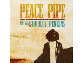 DTonate Feat. Dudley Perkins – Peace Pipe