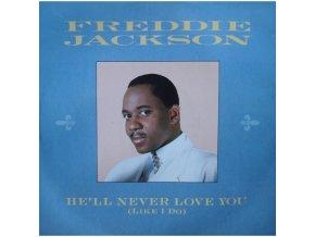 Freddie Jackson – He'll Never Love You (Like I Do)