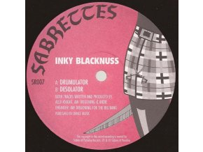 Inky Blacknuss ‎– Drumulator / Desolator