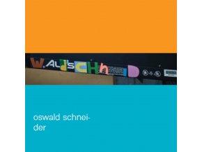Oswald Schneider - Wald Schneid