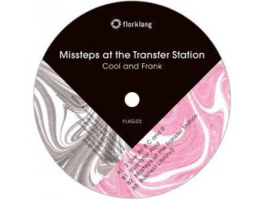 Cool And Frank ‎– Missteps At The Transfer Station