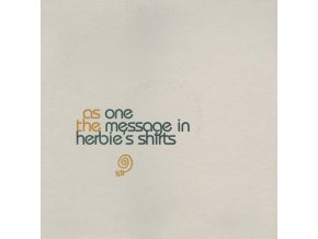 As One ‎– The Message In Herbie's Shirts