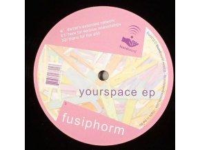 Fusiphorm – Yourspace EP