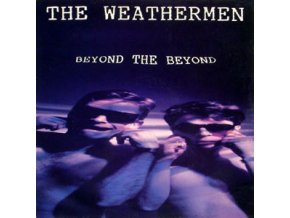 The Weathermen ‎– Beyond The Beyond