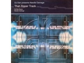 DJ Dan – Needle Damage (That Zipper Track) (DJ Elite Remix / Needle Dubbage)