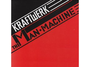 Kraftwerk The Man•Machine