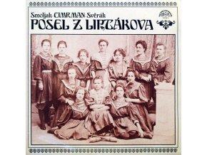 Smoljak - Cimrman - Svěrák – Posel Z Liptákova