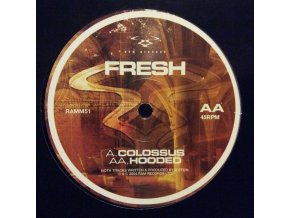 Fresh ‎– Colossus / Hooded