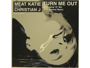 Meat Katie Meets Christian J – Turn Me Out