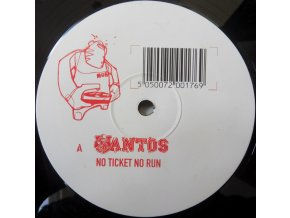 Santos ‎– No Ticket, No Run