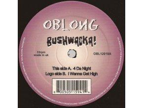 Bushwacka! – 4 Da Night