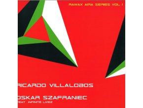 Ricardo Villalobos / Oskar Szafraniec Feat. Infinite Livez – Rawax Aira Series Vol 1