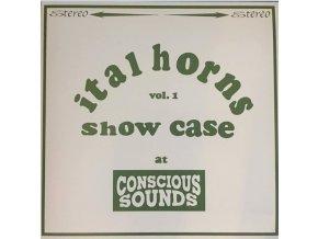 Ital Horns – Showcase Vol.1 At Conscious Sounds