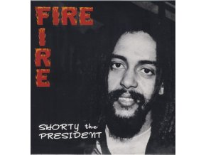 Shorty The President – Fire Fire