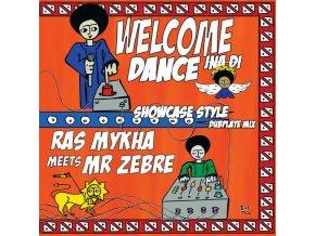 Ras Mykha, Mr. Zèbre – Welcome Inna Di Dance