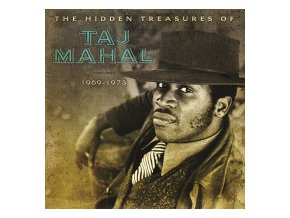Taj Mahal ‎– The Hidden Treasures Of Taj Mahal (1969-1973)
