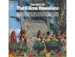 The Kilima Hawaiians ‎– The Best Of The Kilima Hawaiians
