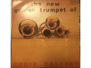Eddie Calvert – The New Golden Trumpet Of Eddie Calvert