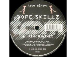 Dope Skillz – Pink Panther / Bad Break