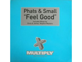Phats & Small ‎– Feel Good