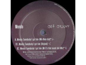 Mendo – Everybody I Got Him