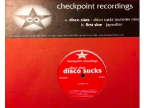 Disco Sluts / First Sine ‎– Disco Sucks / Jaywalkin'C