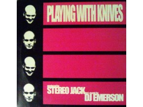 Stereo Jack ‎– Playing With Knives