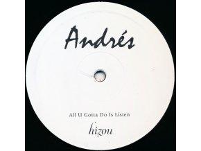 Andrés – All U Gotta Do Is Listen