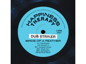 Dub Striker ‎– Happiness Therapy 07 : Birds Of A Feather