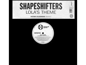 Shapeshifters – Lola's Theme (Victor Calderone Remixes)