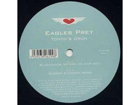 Eagles Prey – Tonto's Drum (Remixes)