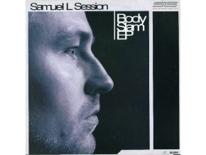 Samuel L Session – Body Slam EP