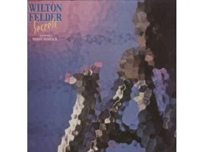 Wilton Felder Featuring Bobby Womack – Secrets