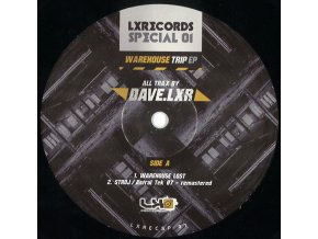 Dave.LXR ‎– Warehouse Trip EP