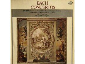 J. S. Bach / Jiří Mihule, František Kimel, František Sláma, Ars Rediviva, Milan Munclinger – Concertos