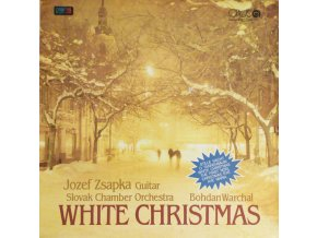 White Christmas - Jozef Zsapka, Slovak Chamber Orchestra, Bohdan Warchal
