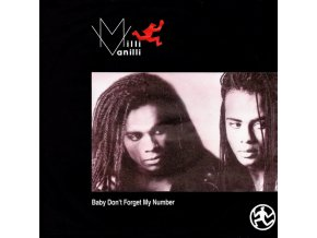 Milli Vanilli ‎– Baby Don't Forget My Number 7'