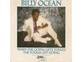 Billy Ocean – When The Going Gets Tough, The Tough Get Going 7'