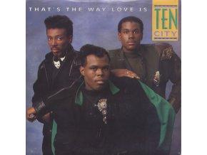 Ten City – That's The Way Love Is 7'