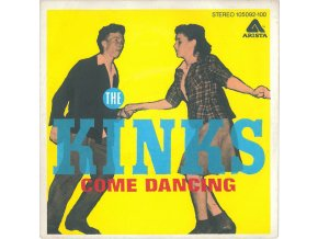 The Kinks ‎– Come Dancing 7''