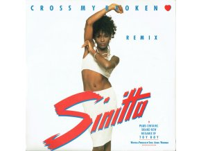 Sinitta ‎– Cross My Broken Heart (Remix) 7''