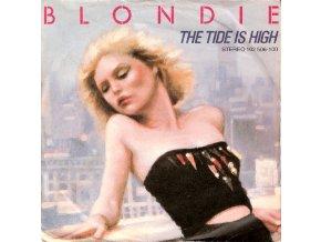 Blondie – The Tide Is High 7''